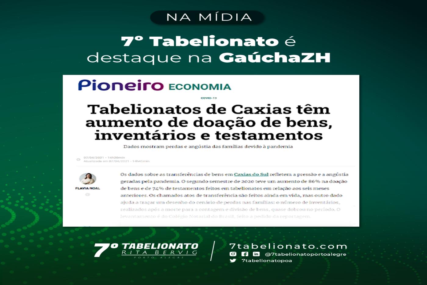 7º Tabelionato é Destaque Na GaúchaZH